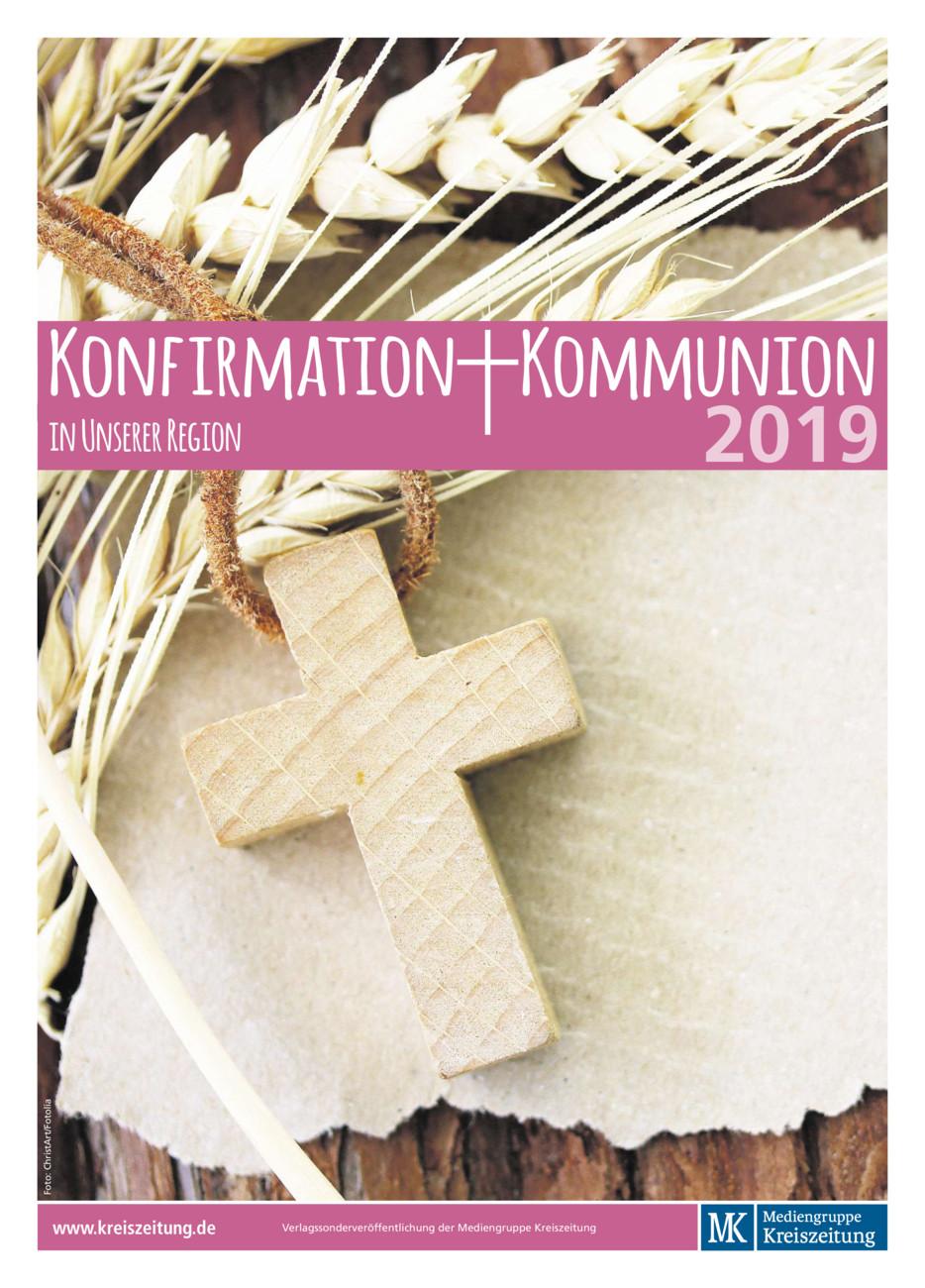 Konfirmation und Kommunion vom Samstag, 13.04.2019